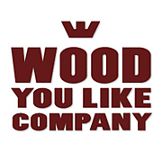 WOOD YOU LIKE COMPANY