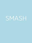 !! SMASH !!