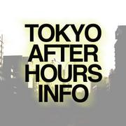 TOKYO AFTER HOURS INFO