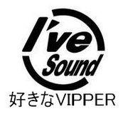 I've sound好きなVIPPER