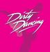 【Dirty Dancing】