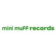 mini muff records