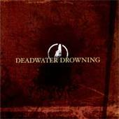 Deadwater Drowning