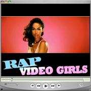 RAP VIDEO GIRLS
