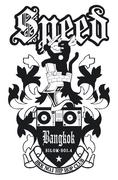 SPEED -BANGKOK SILOM SOI 04-