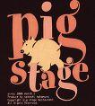PIG STAGE♪