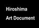 Hiroshima Art Document