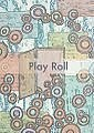 Play Roll