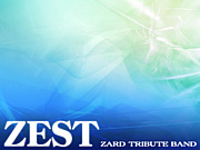 """ZEST""【ZARD-band】"