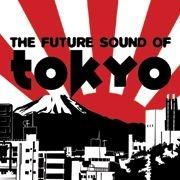 The Future Sound of Tokyo