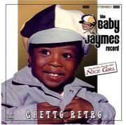 Baby Jaymesを聞てみよう。