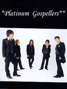 *Platinum☆Gospellers**