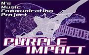 N.M.C.P 『PURPLE IMPACT』