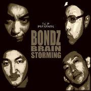 BONDZ BRAIN STORMING (B2S)