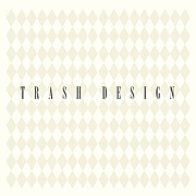 TRASH★DESIGNS