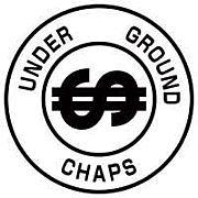 $UNDER GRAUND CHAPS$
