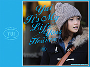 It's My Life/Your Heaven YUI