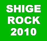 SHIGE ROCK 201X