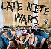 LATE NITE WARS