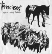 THE MISCASTS