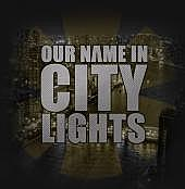 Our Name In City Lights