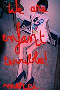 We are Enfant Terrible