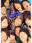 ★LUZ 〜7+3+鬼監督〜★