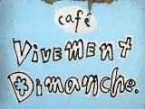 cafe vivement dimanche