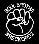 SoulBrothaWreckordZ