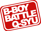 [BBQ]B-BOY BATTLE Q-SYU