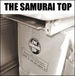��THE SAMURAI TOP��
