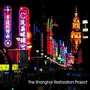 TheShanghaiRestorationProject