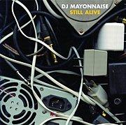 DJ MAYONNAISE [Anticon]