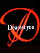 Dearest you