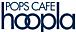 POPS CAFE hoopla