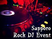 ★札幌ROCK DJイベント★