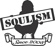 〜SOULISM〜