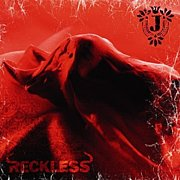 RECKLESS / J