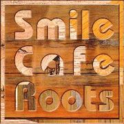 Smile Cafe Roots