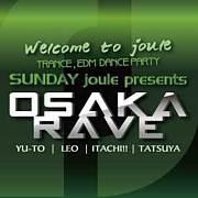 OSAKA RAVE@ジュール<joule>大阪