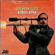 Our Mann Flute! Herbie Mann