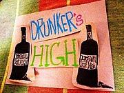 DRUNKER'S HIGH