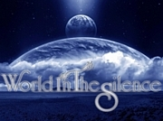 World in the Silence(R.I.P)