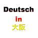 Deutsch in Osaka