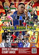 『WALK THIS WAY』