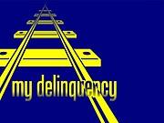 my delinquency