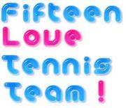 Fifteen Love Tennis Team