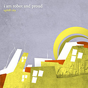 i am robot and proud