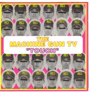 THE MACHINE GUN TV