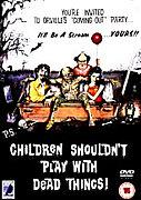 死体と遊ぶな子供たち